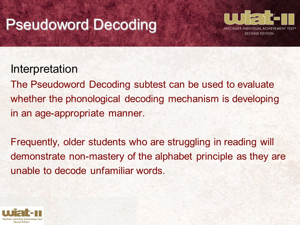 Pseudoword Decoding Interpretation