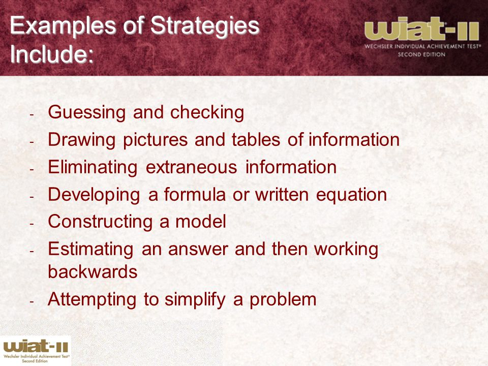 Examples of Strategies Include: