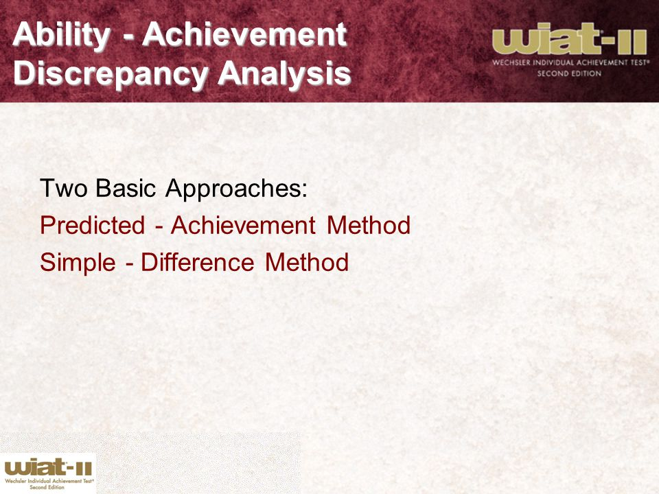 Ability - Achievement Discrepancy Analysis