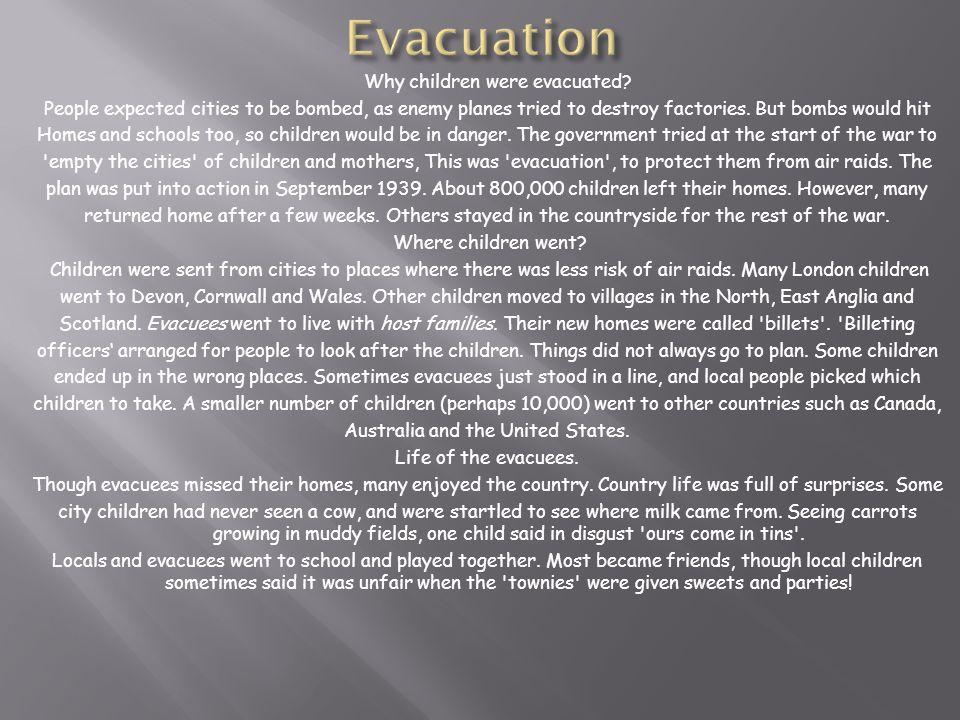 Evacuation Why children were evacuated