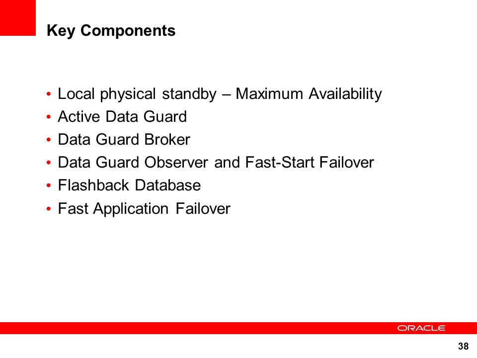 Local physical standby – Maximum Availability Active Data Guard