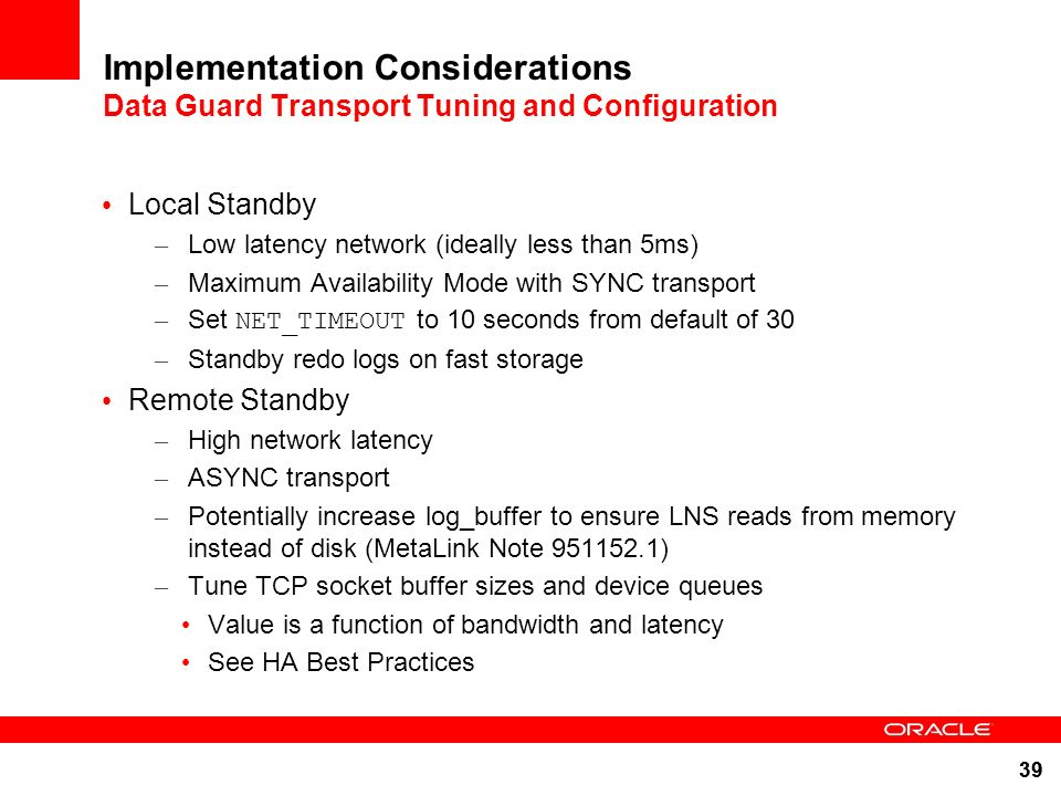 Implementation Considerations Data Guard Transport Tuning and Configuration