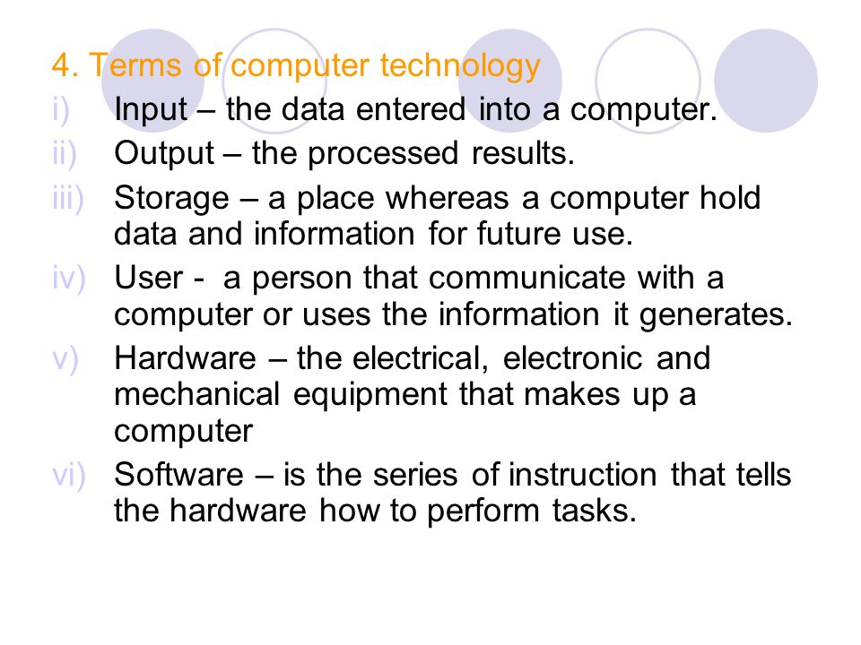 4. Terms of computer technology