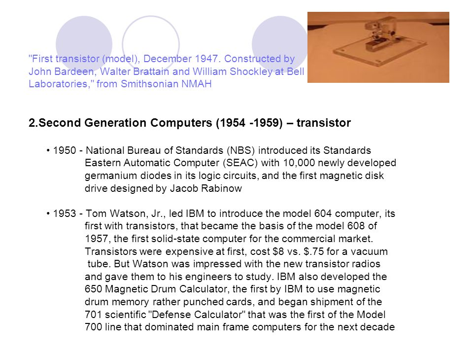 2.Second Generation Computers (1954 -1959) – transistor