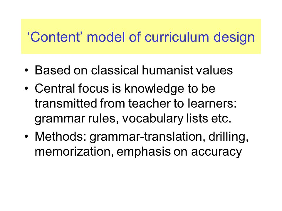 'Content' model of curriculum design