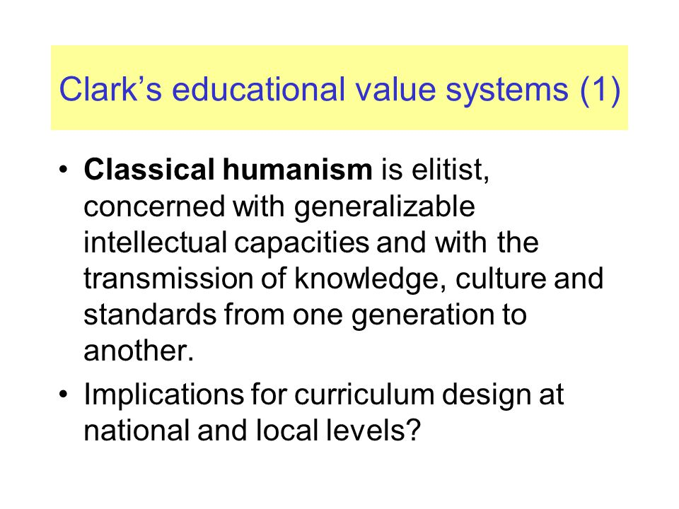 Clark's educational value systems (1)