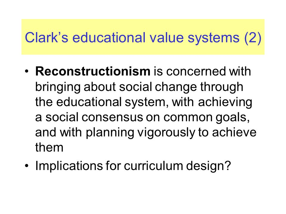 Clark's educational value systems (2)