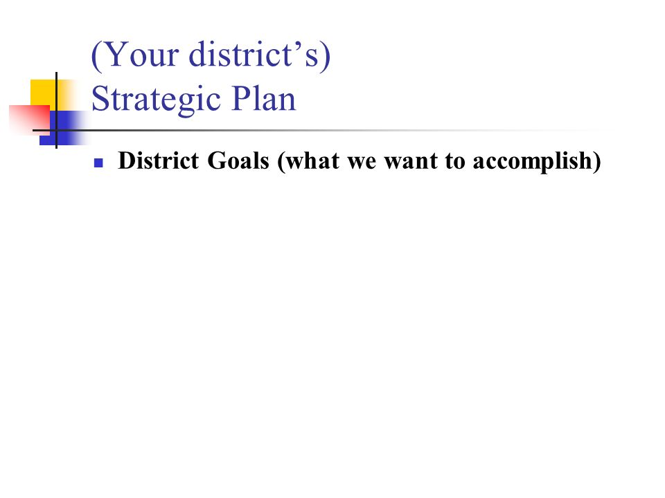 (Your district's) Strategic Plan