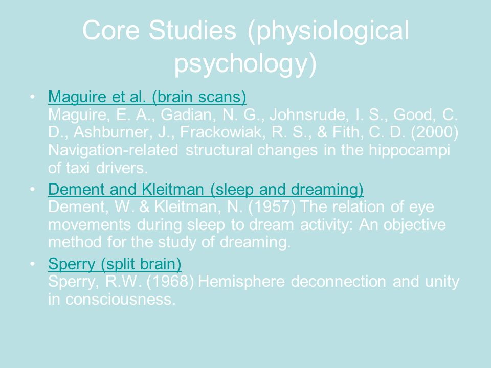 Core Studies (physiological psychology)