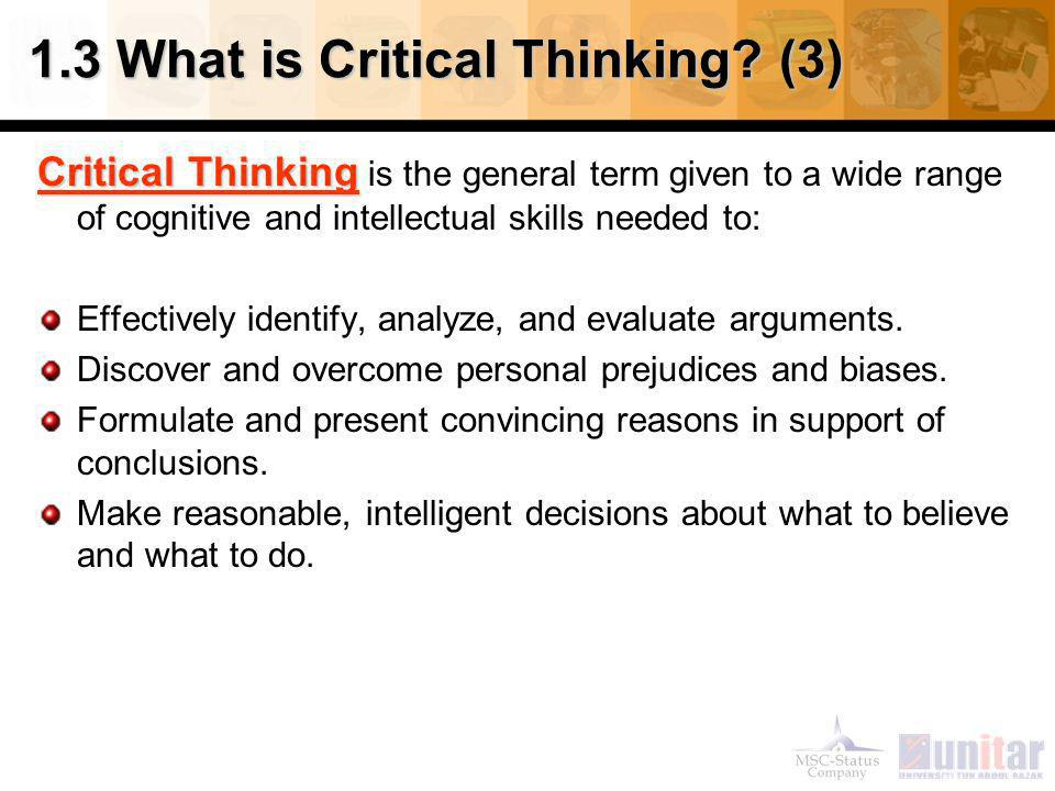 1.3 What is Critical Thinking (3)