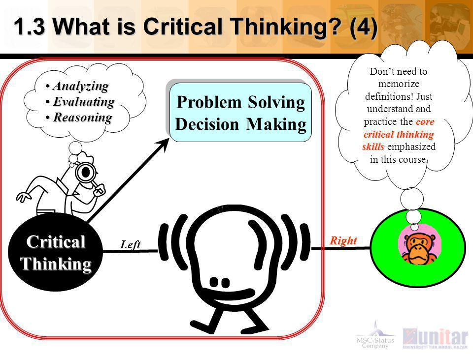 best practices that are employed in critical thinking and decision making Strong reasoning skills and thinking mindset are needed for decision strength   a team of scientists working with great precision through a complex experiment in  an  analysis of strengths and weaknesses in essential aspects of good thinking   do students need to practice for insight assessment critical thinking tests.
