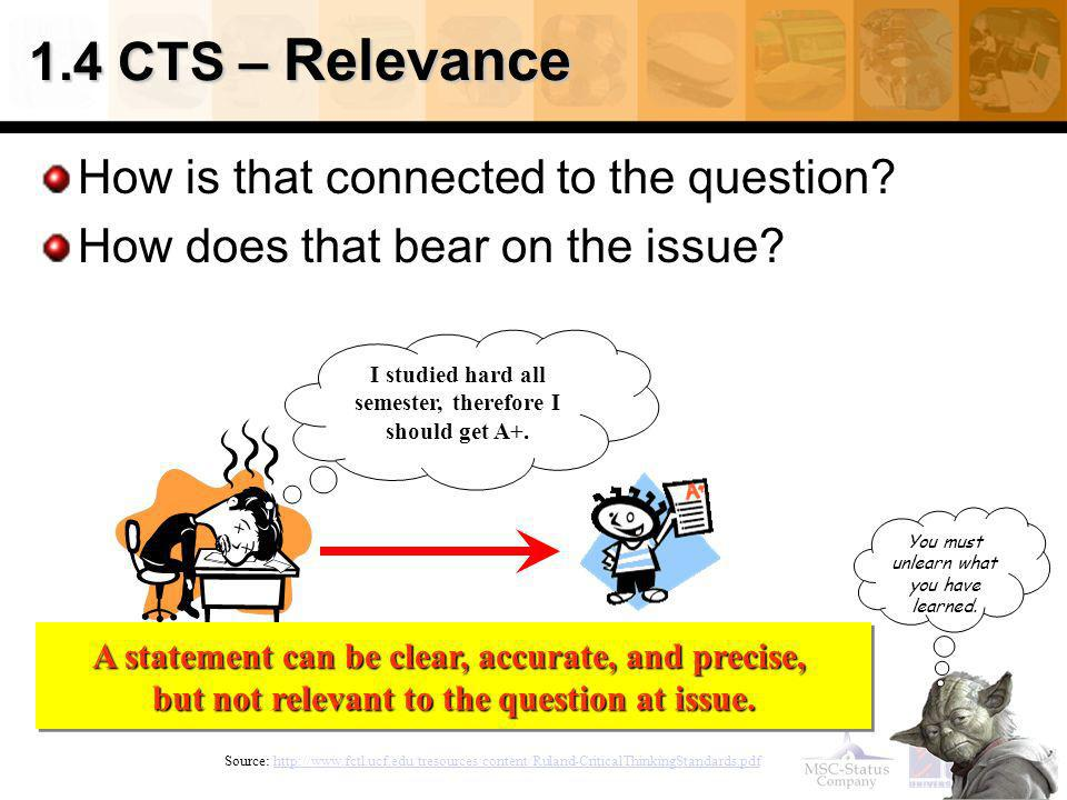 1.4 CTS – Relevance How is that connected to the question