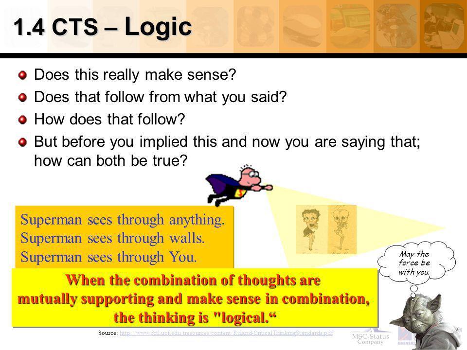 1.4 CTS – Logic Does this really make sense