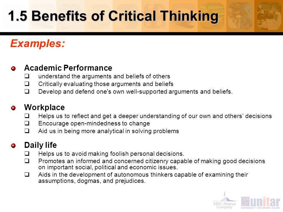 What is the value of critical thinking to one's personal, academic, or professional life?