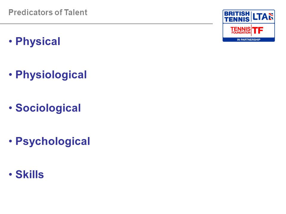 Physical Physiological Sociological Psychological Skills