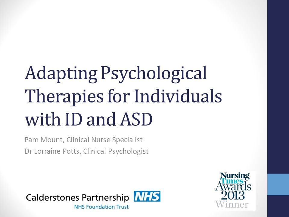 Adapting Psychological Therapies for Individuals with ID and ASD