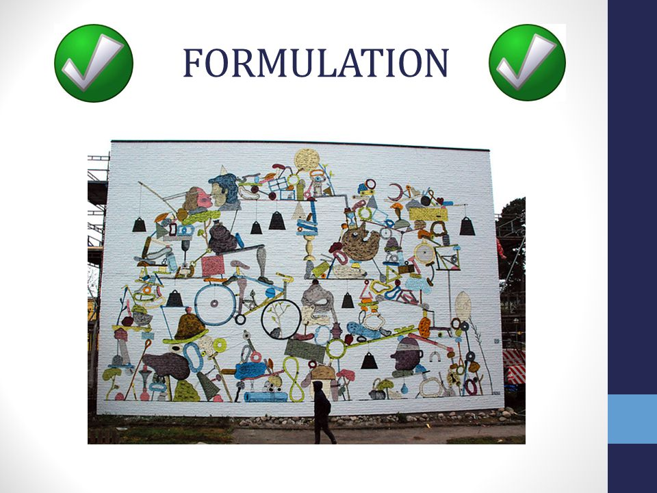 FORMULATION Get the individual formulation right then everything else will slot into place