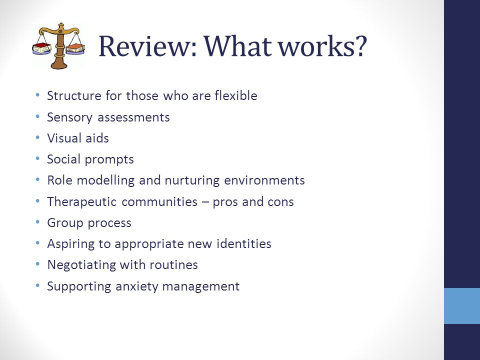 Review: What works Structure for those who are flexible