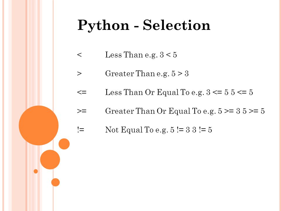 Python - Selection < Less Than e.g. 3 < 5