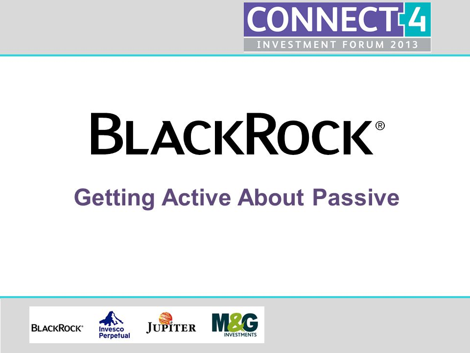 Connect 4 Investment Forum Nothing Passive about Index A professional's guide to index investing