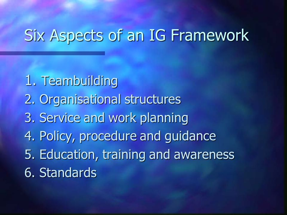 Six Aspects of an IG Framework