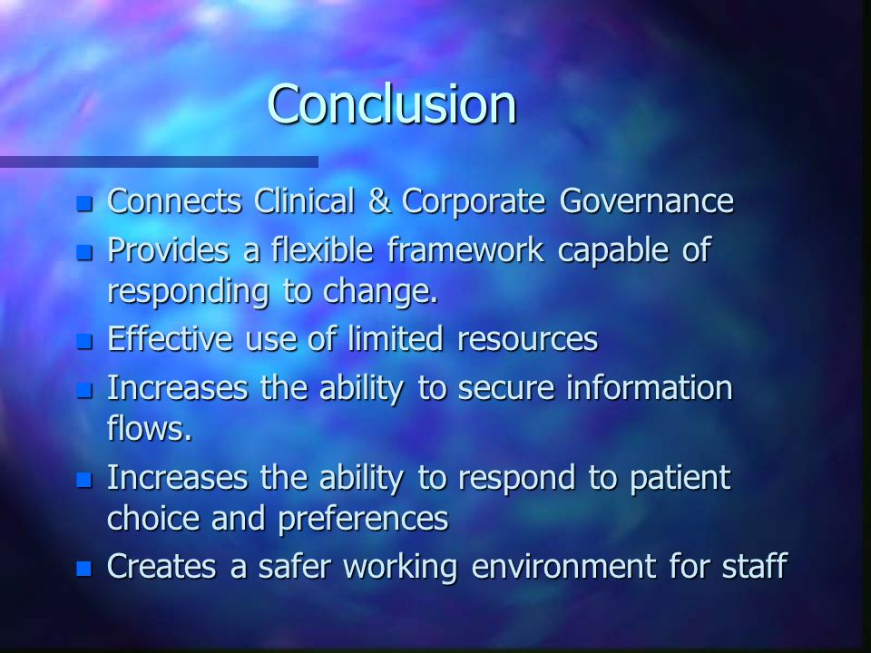 Conclusion Connects Clinical & Corporate Governance