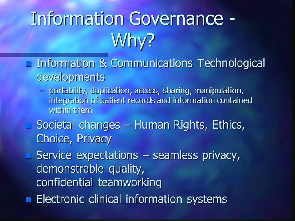 Information Governance - Why