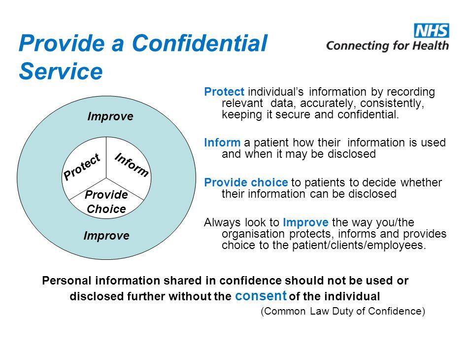 Provide a Confidential Service
