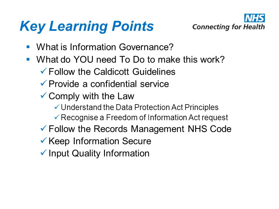 Key Learning Points What is Information Governance