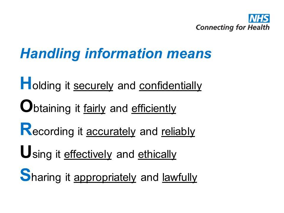 Handling information means