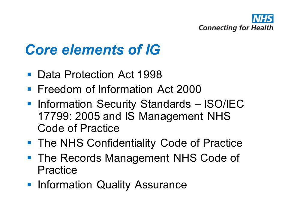Core elements of IG Data Protection Act 1998