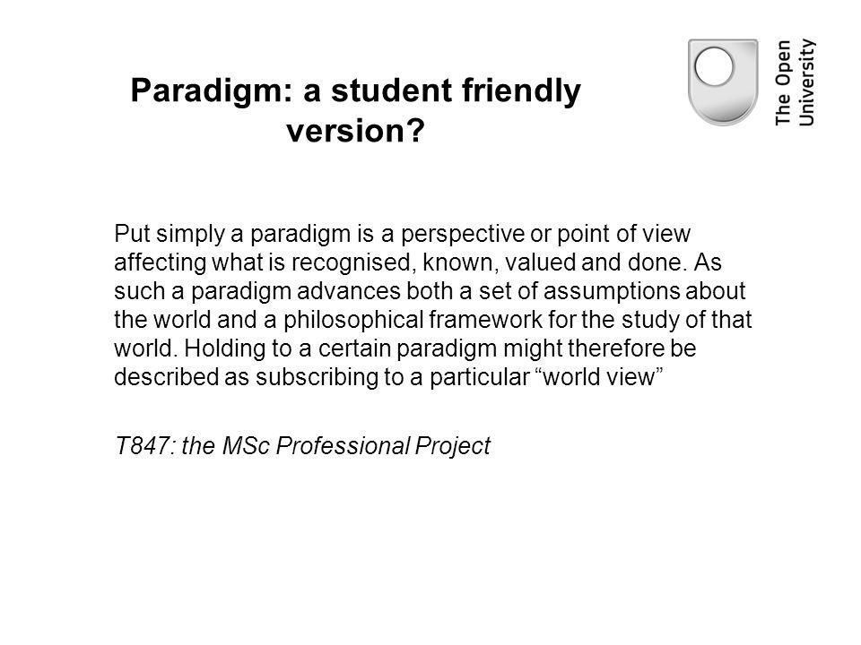 Paradigm: a student friendly version