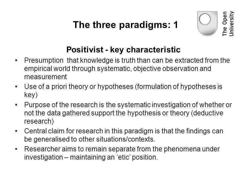 Positivist - key characteristic
