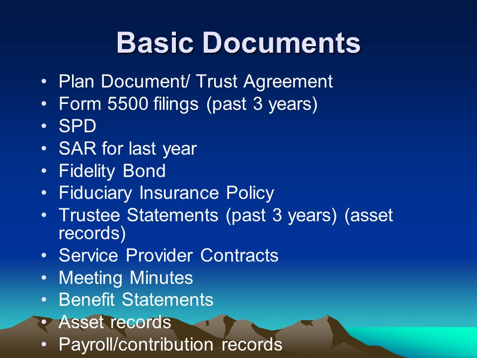 Basic Documents Plan Document/ Trust Agreement