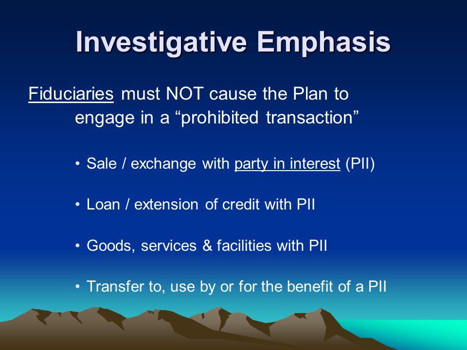Investigative Emphasis