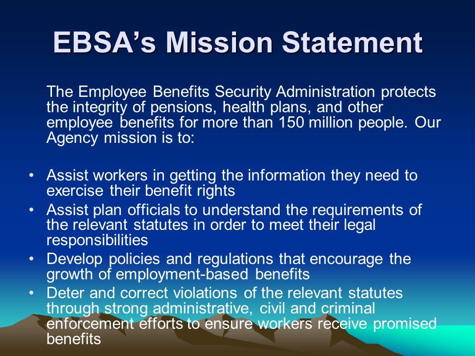 EBSA's Mission Statement