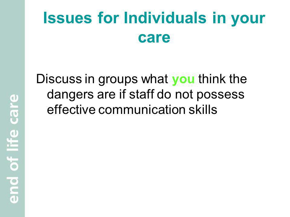 Issues for Individuals in your care