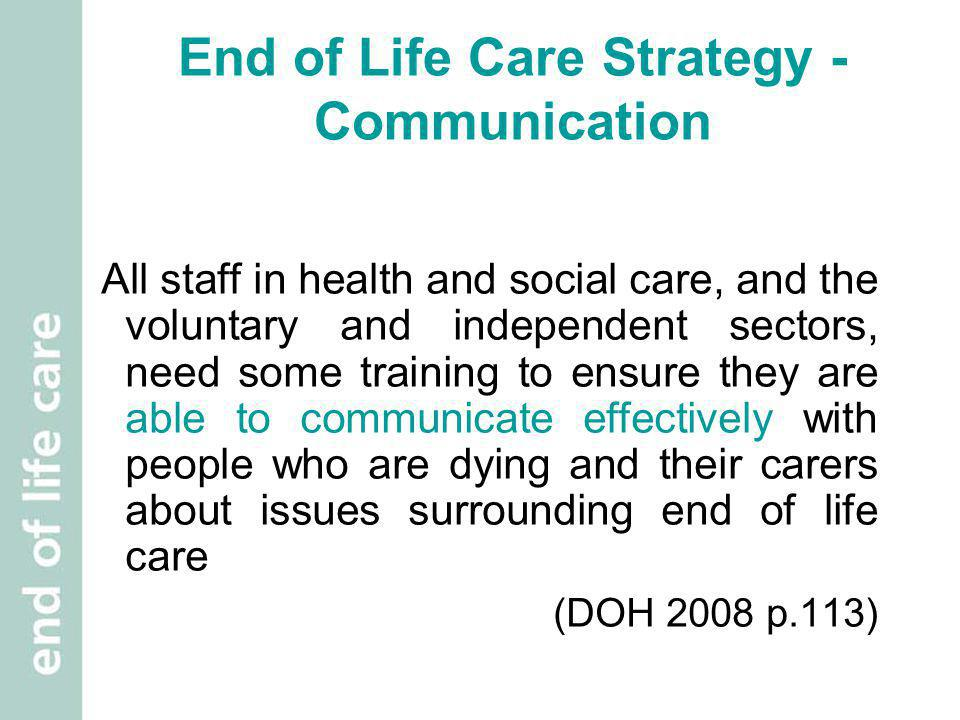 End of Life Care Strategy - Communication
