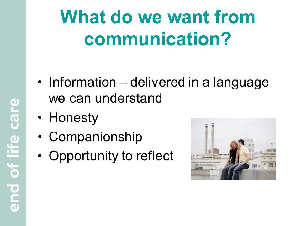 What do we want from communication