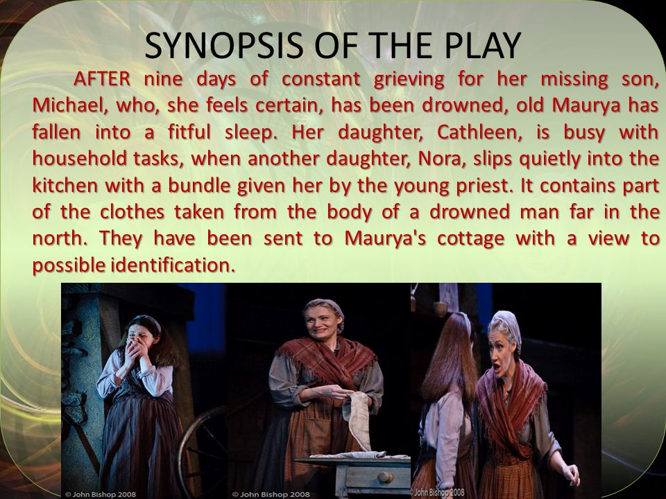SYNOPSIS OF THE PLAY