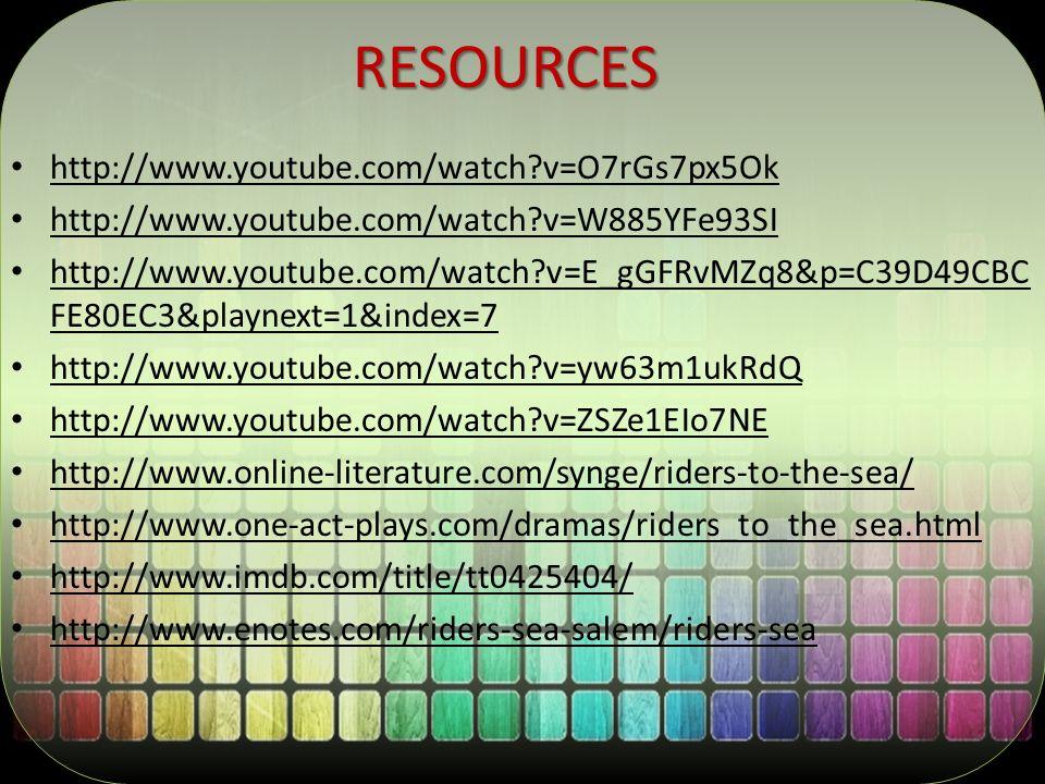 RESOURCES http://www.youtube.com/watch v=O7rGs7px5Ok