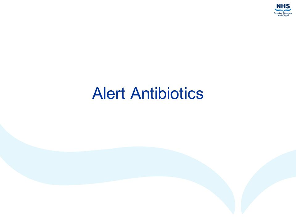Alert Antibiotics