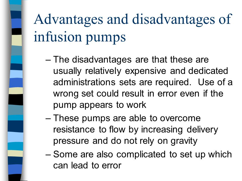 Advantages and disadvantages of infusion pumps