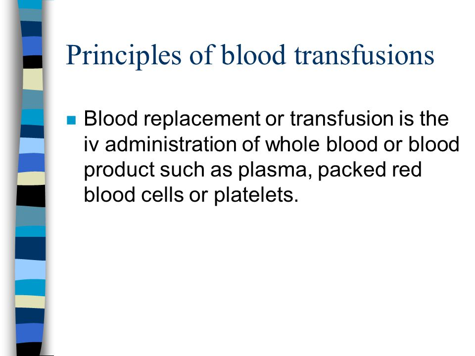 Principles of blood transfusions