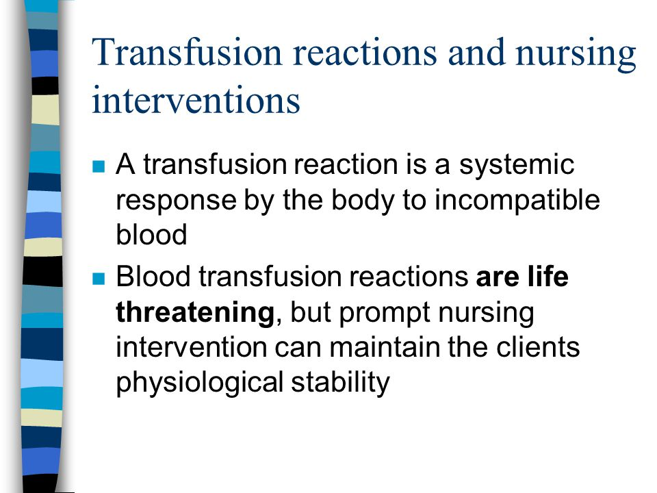 Transfusion reactions and nursing interventions