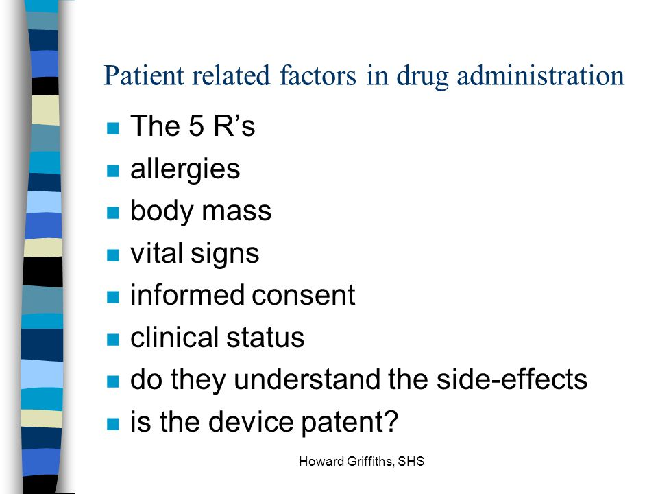 Patient related factors in drug administration