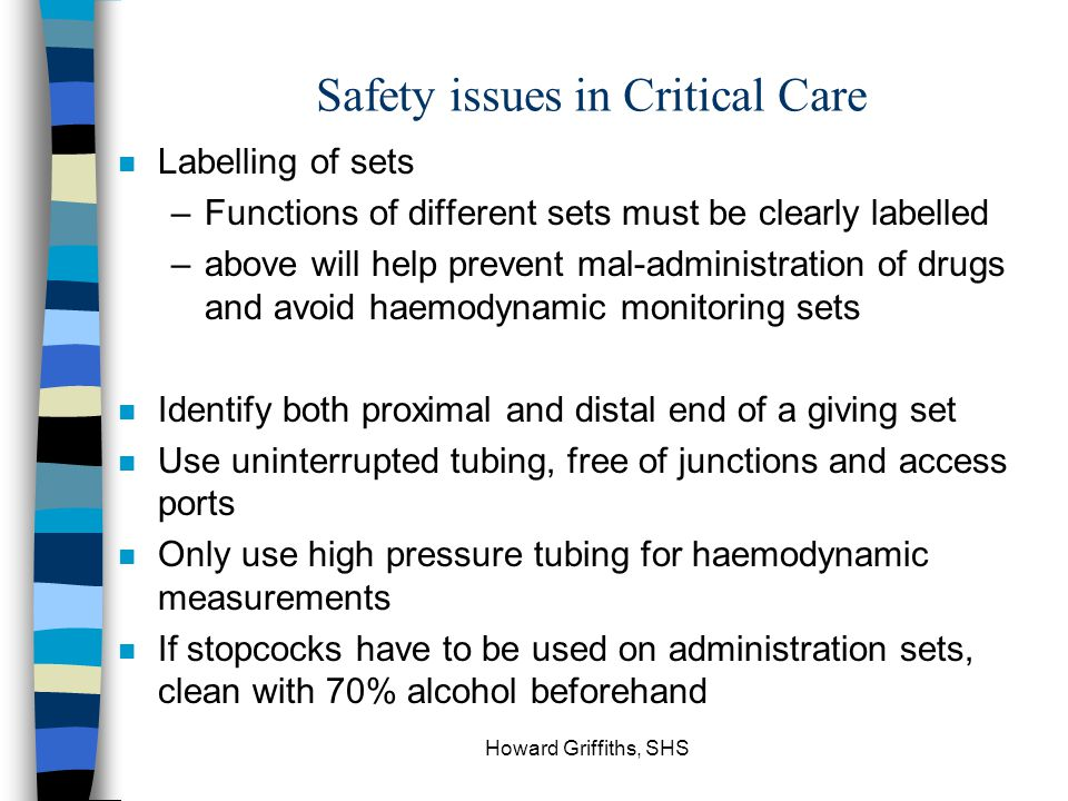 Safety issues in Critical Care