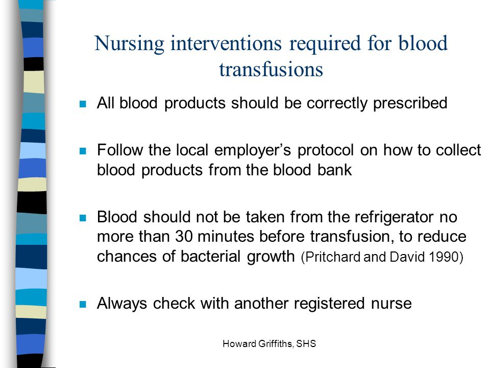 Nursing interventions required for blood transfusions