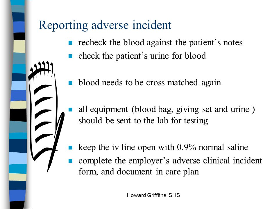 Reporting adverse incident