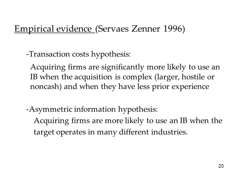 Empirical evidence (Servaes Zenner 1996)